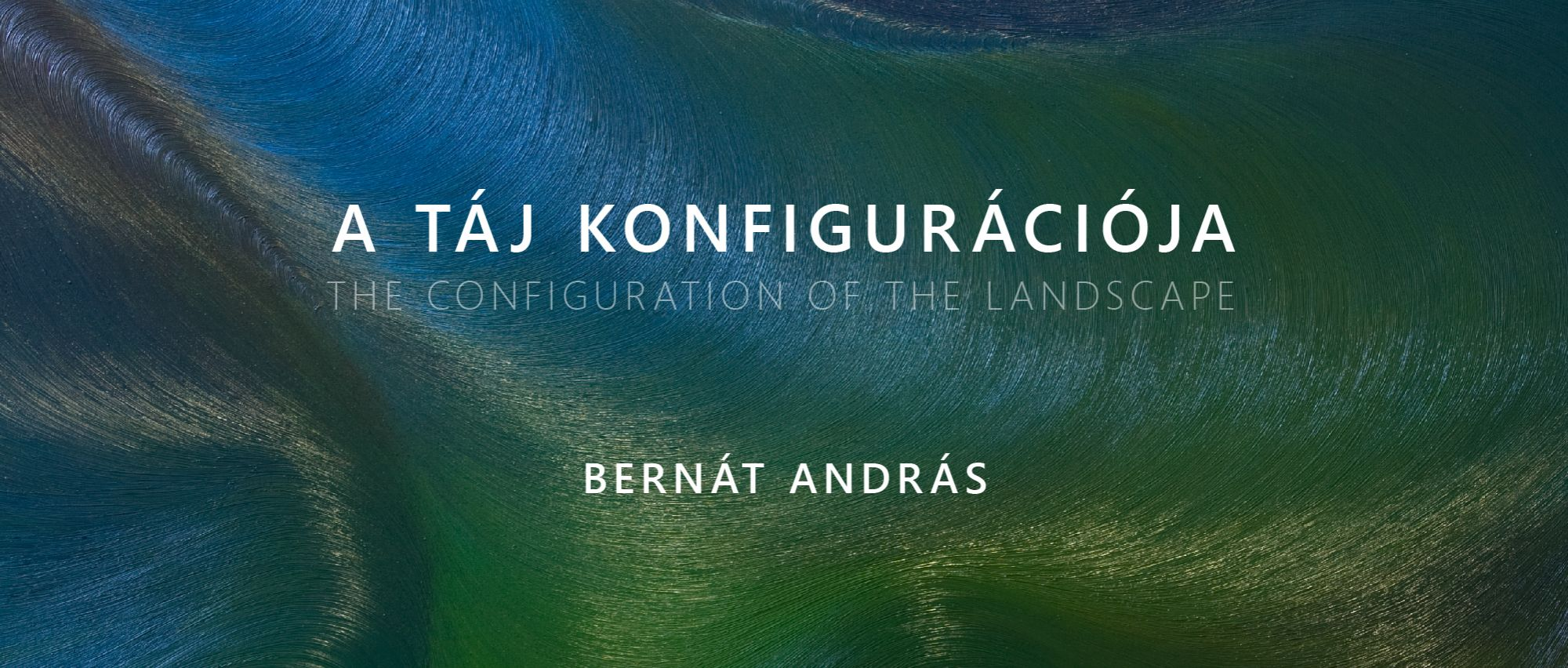 The configuration of the landscape