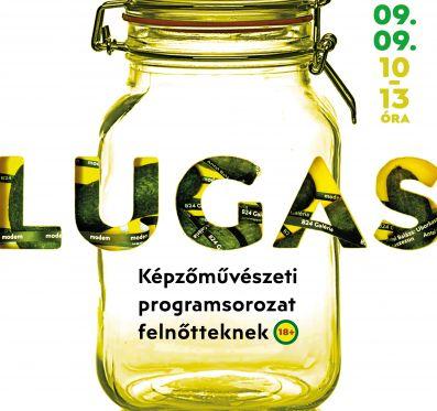 Lugas – konzervnyitás a b24 Galériában