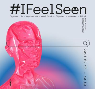 #IFeelSeen megnyitó